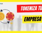 ¿Tokenizar cualquier empresa es posible?